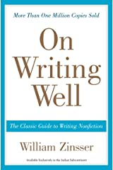 On Writing Well : The Classic Guide to Writing Nonfiction Paperback