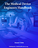 The Medical Device Engineers Handbook (English Edition)