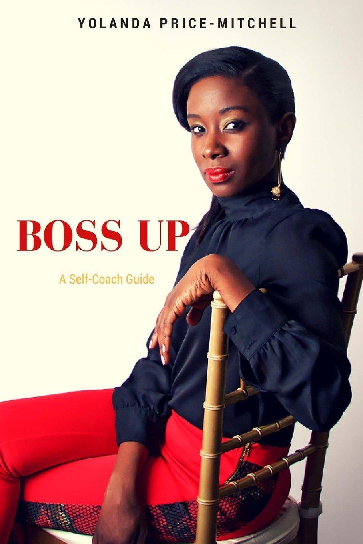 Read Online Boss Up: Self- Coach Guide ebook
