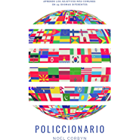 Policcionario: Aprende los adjetivos más comunes en 25 idiomas diferentes (Spanish Edition)