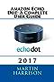 Amazon Echo Dot: A Complete User Guide (English Edition)