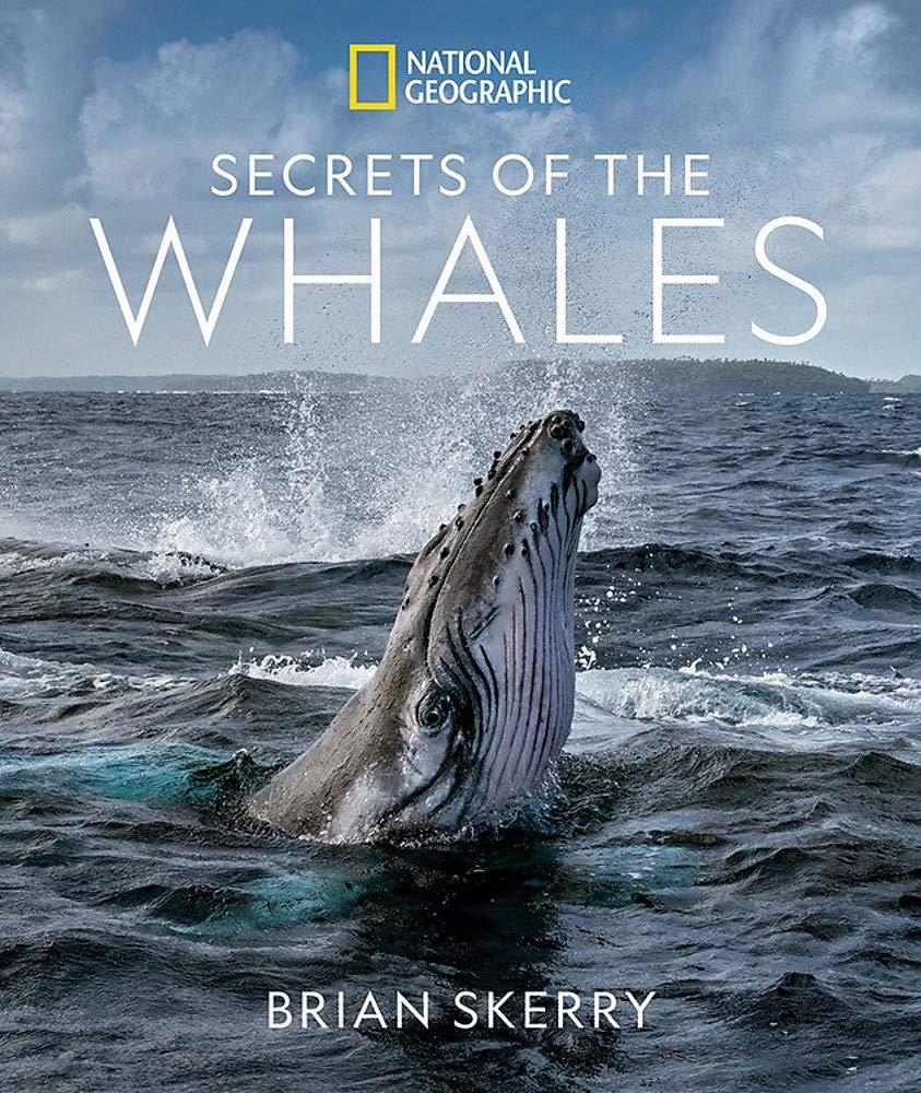 Amazon.com: Secrets of the Whales (9781426221873): Skerry, Brian, Cameron,  James: Books