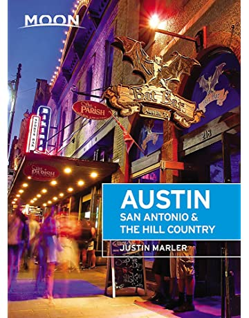 Moon Austin, San Antonio & the Hill Country (Travel Guide)