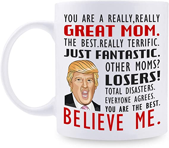 Gift for Mom Donald Trump Great Mom Funny Mug