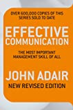 Effective Communication (Revised Edition) (Most Important Management Tool of All)