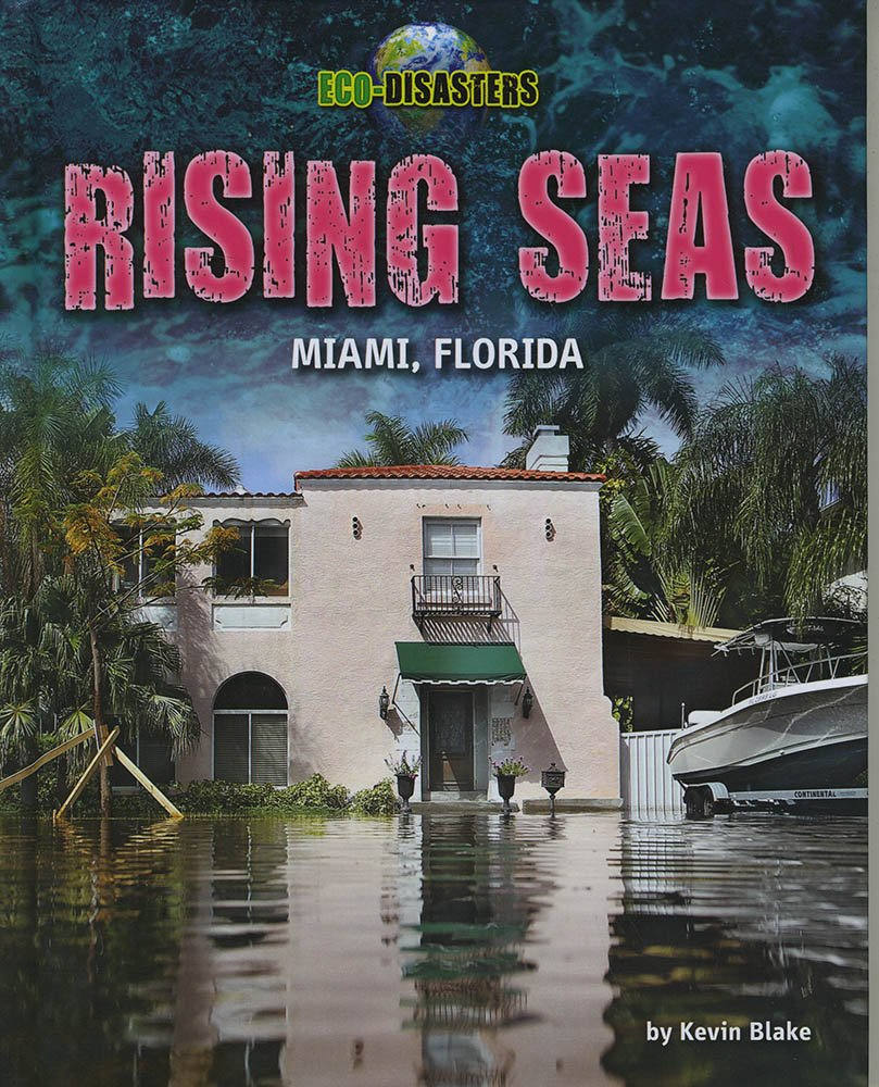 Rising Seas: Miami, Florida (Eco-Disasters) pdf epub