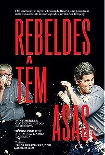 Rebeldes Têm Asas (Em Portugues do Brasil)