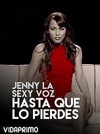 Jenny La Sexy Voz - Hasta Que Lo Pierdes 2017
