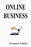 Online Business: Guide about successful career on internet (English Edition)