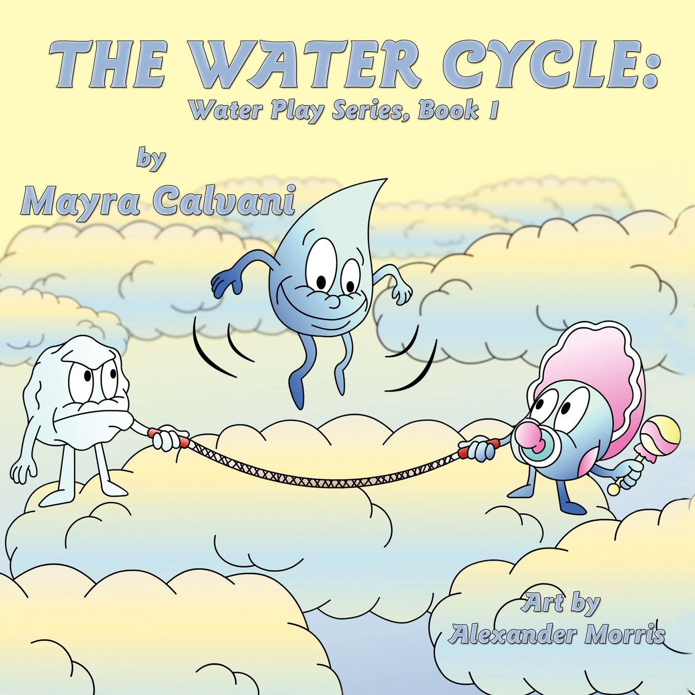 Download The Water Cycle: Water Play Series Book 1 PDF