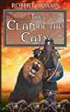 The Clan of the Cats (Horseclans) (Volume 18)