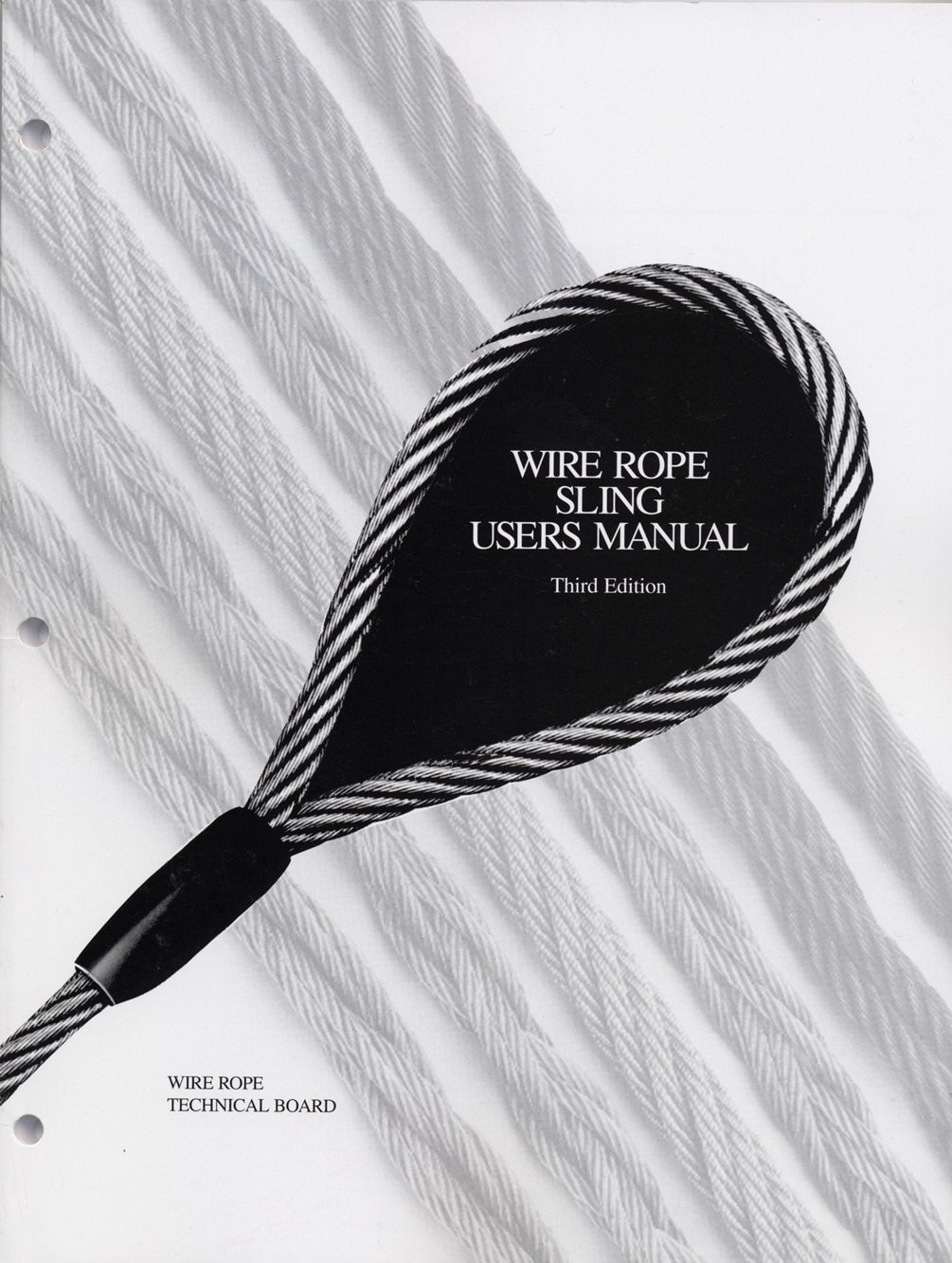 Amazon.com: Wire Rope Sling Users Manual 3rd Edition: Everything Else