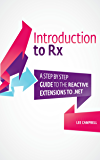 Introduction to Rx: A step by step guide to the Reactive Extensions to .NET