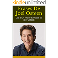 Frases De Joel Osteen: Las 210+ mejores frases de Joel Osteen