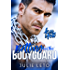 Betting on the Bodyguard (Kiss & Tell Contemporary Romance Book 2)