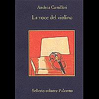 La voce del violino (Il commissario Montalbano Vol. 4) (Italian Edition)