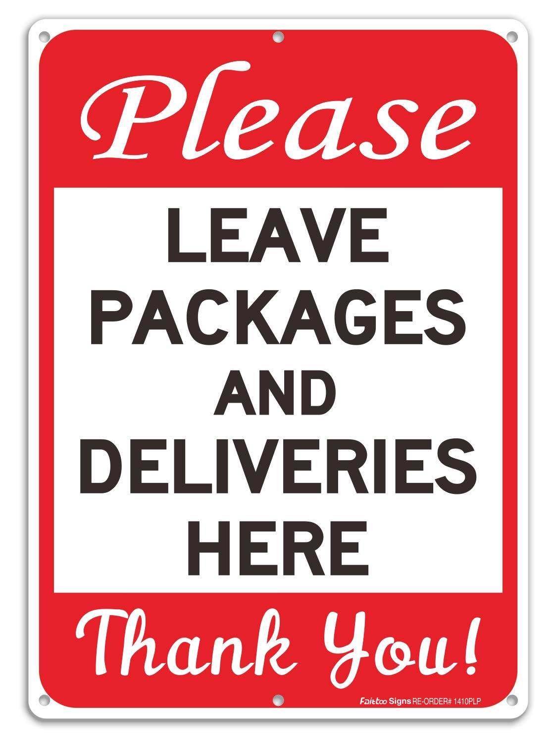 Please Leave Packages and Deliveries Here Sign, Reflective .40 Rust Free Aluminum 14 x 10 Inches, UV Protected, Weather Resistant, Waterproof, Durable Ink, Easy to Mount