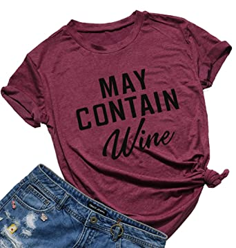 f19fa7fac5 Amazon.com: May Contain Wine T Shirt Alcohol Shirts Womens Letter Print  Tops Funny Drinking Shirt Casual Short Sleeve Graphic Tees Top: Clothing
