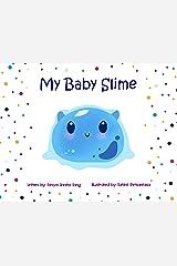 My Baby Slime Kindle Edition