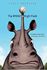 The Rhino in Right Field Kindle Edition