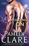 Holding On: A Colorado High Country Novel
