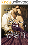 A Heart So Wicked (Dark Regency Book 6)