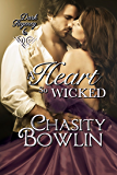 A Heart So Wicked (The Dark Regency Series Book 6)