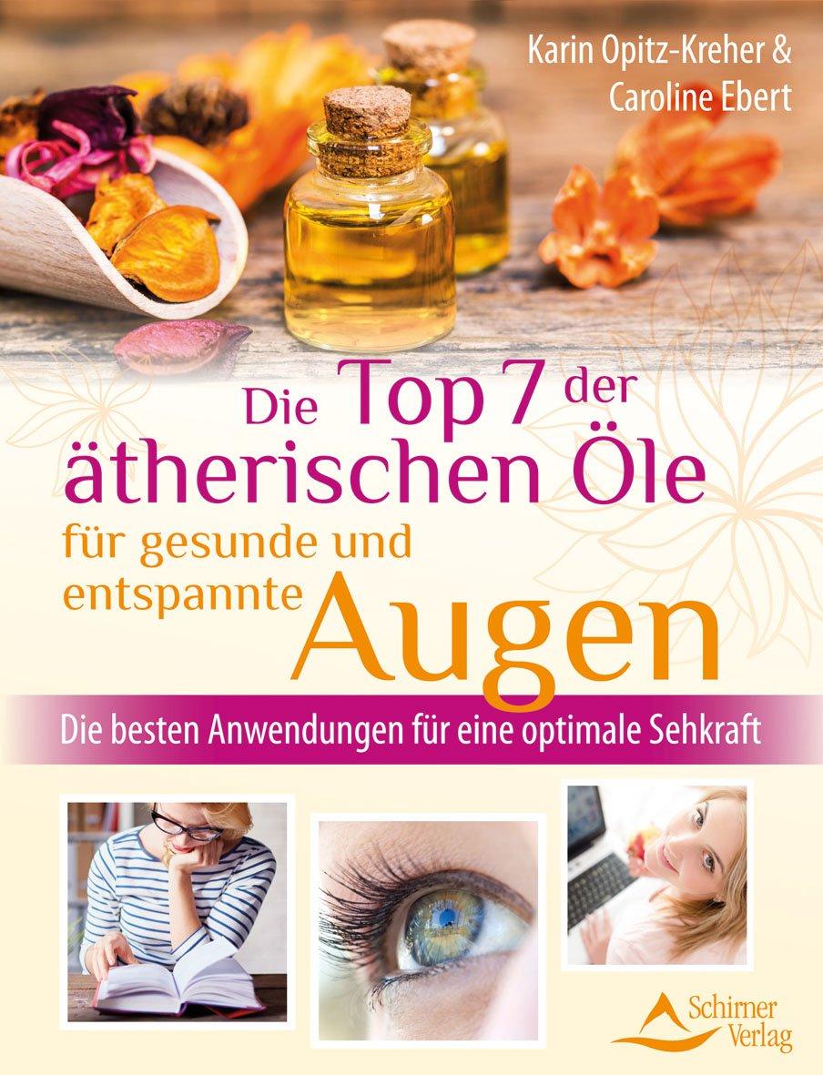 Die Top 7 der ätherischen Öle für gesunde und entspannte Augen: Die besten Anwendungen für eine optimale Sehkraft