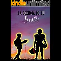 La Esencia de Tu Amor (Entre el Deporte y el Amor nº 1) (Spanish Edition)