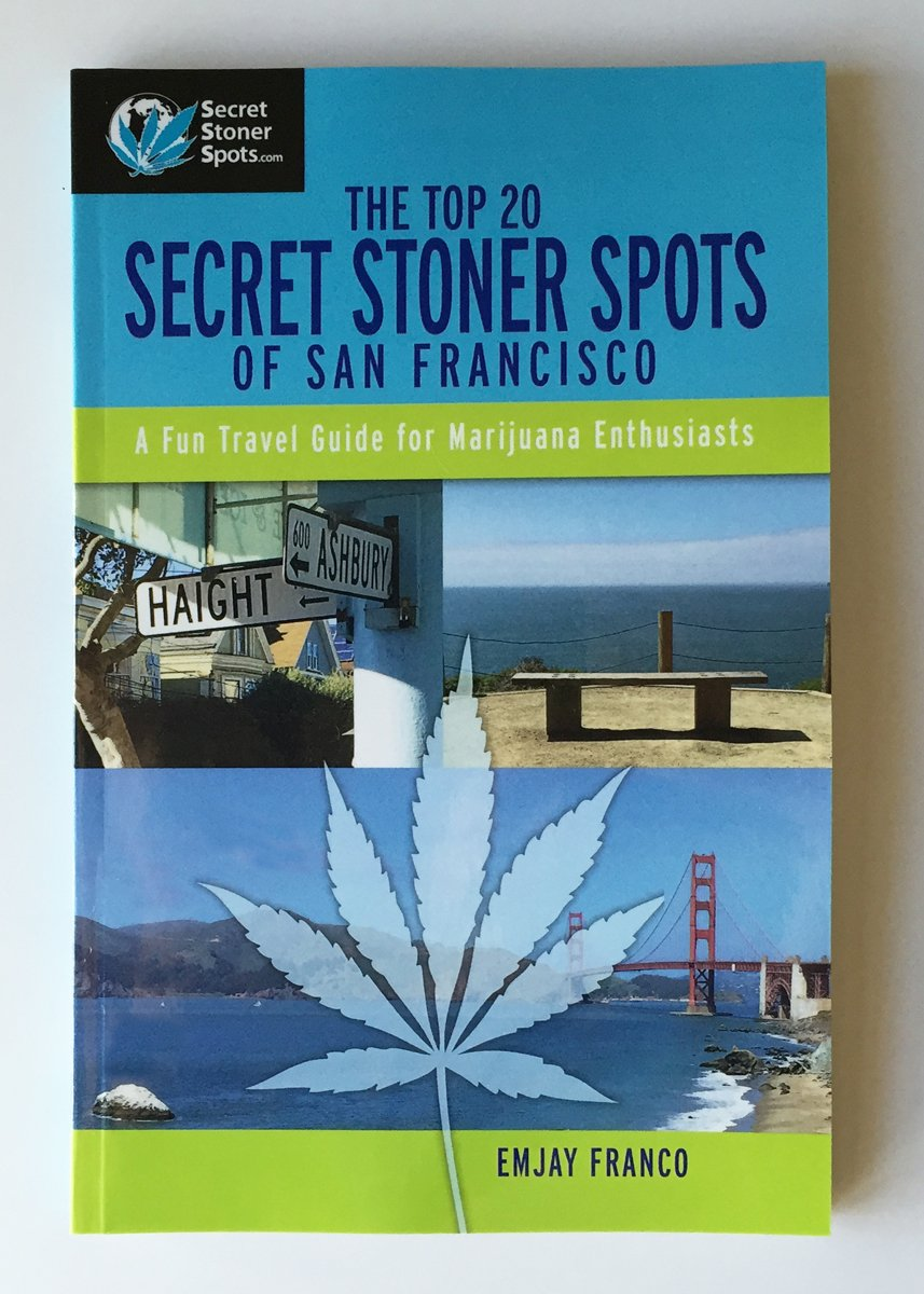 Download The Top 20 Secret Stoner Spots of San Francisco - Signed Author's Proof pdf epub