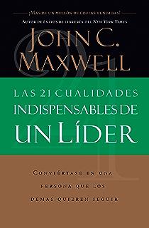 Amazon los 5 niveles de liderazgo demonstrados pasos para las 21 cualidades indispensables de un lder spanish edition fandeluxe Choice Image