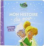 FÉE CLOCHETTE - Mon Histoire du Soir - Clochette et le secret des fées, L'histoire du film