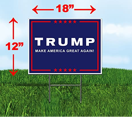 amazon com donald trump for president 2016 yard sign lawn signage rh amazon com Electrical Wiring Diagrams Arrow Sign Wiring-Diagram