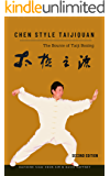 Chen Style Taijiquan: The Source of Taiji Boxing