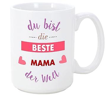 Mama Tassebechermug Du Bist Die Beste Mama Der Welt Schöne Und