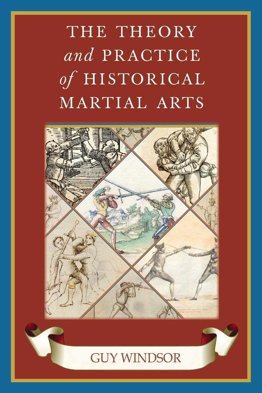 Read Online The Theory and Practice of Historical Martial Arts ebook