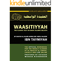 WAASITIYYAH: The Classic Text on Basic Islamic Beliefs