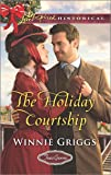 The Holiday Courtship (Texas Grooms (Love Inspired Historical))