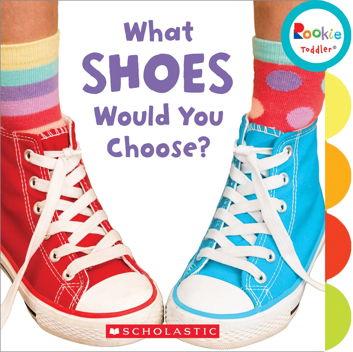 What Shoes Would You Choose? (Rookie Toddler) pdf