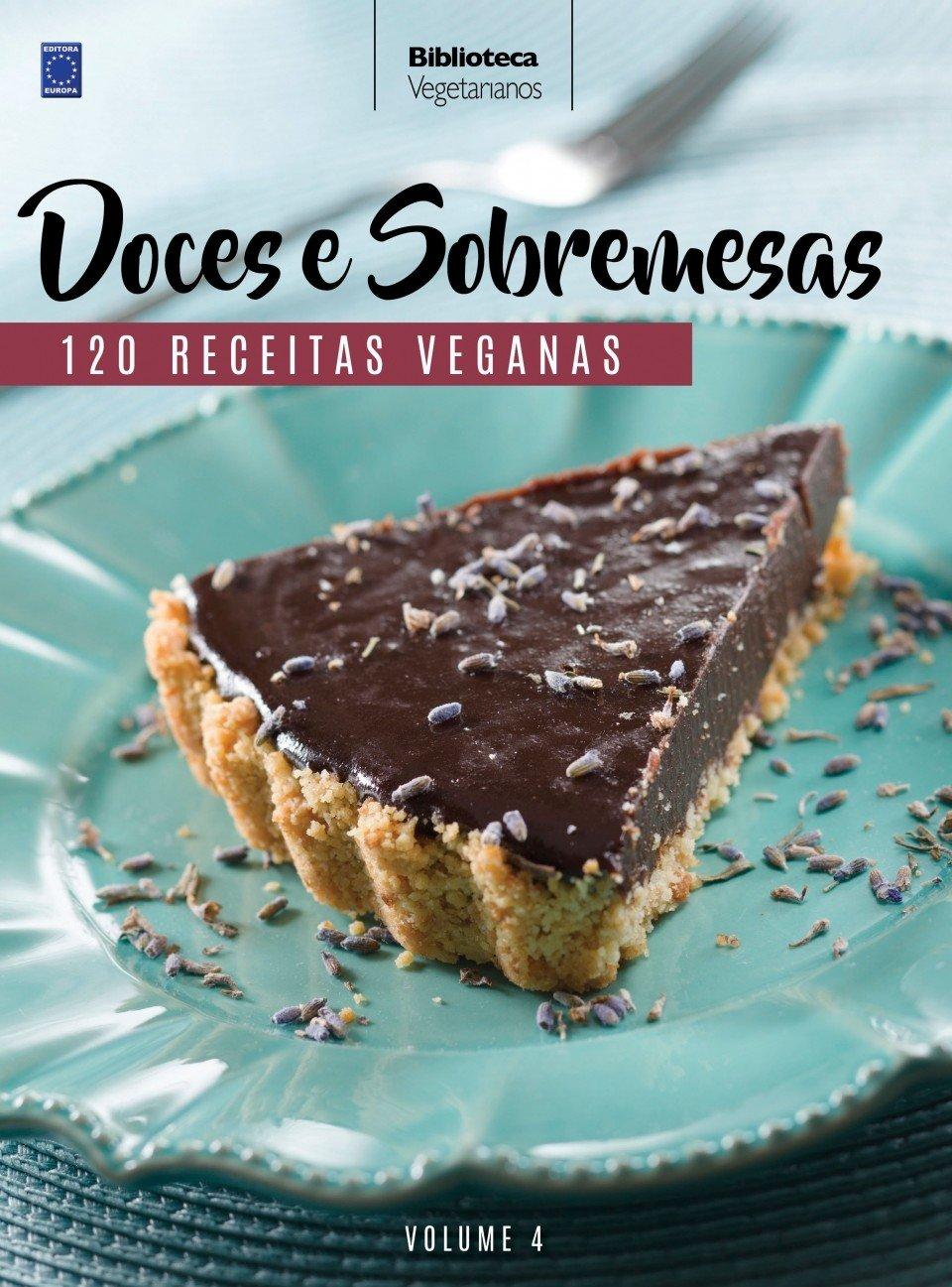 Doces e Sobremesas - Colecao Vegetarianos. Volume 4 (Em Portugues do Brasil): Varios Autores: 9788579604539: Amazon.com: Books