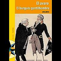 El Avaro y El burgués gentilhombre