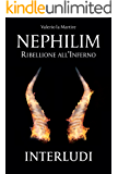 Nephilim: Ribellione all'Inferno - Interludi