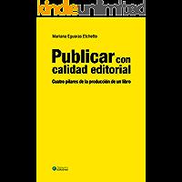 Publicar con calidad editorial: Cuatro pilares de la
