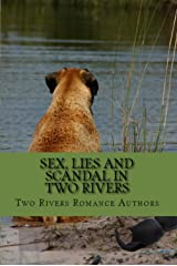 SEX, LIES AND SCANDAL IN TWO RIVERS