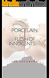 Porcelain: Flesh of Innocents