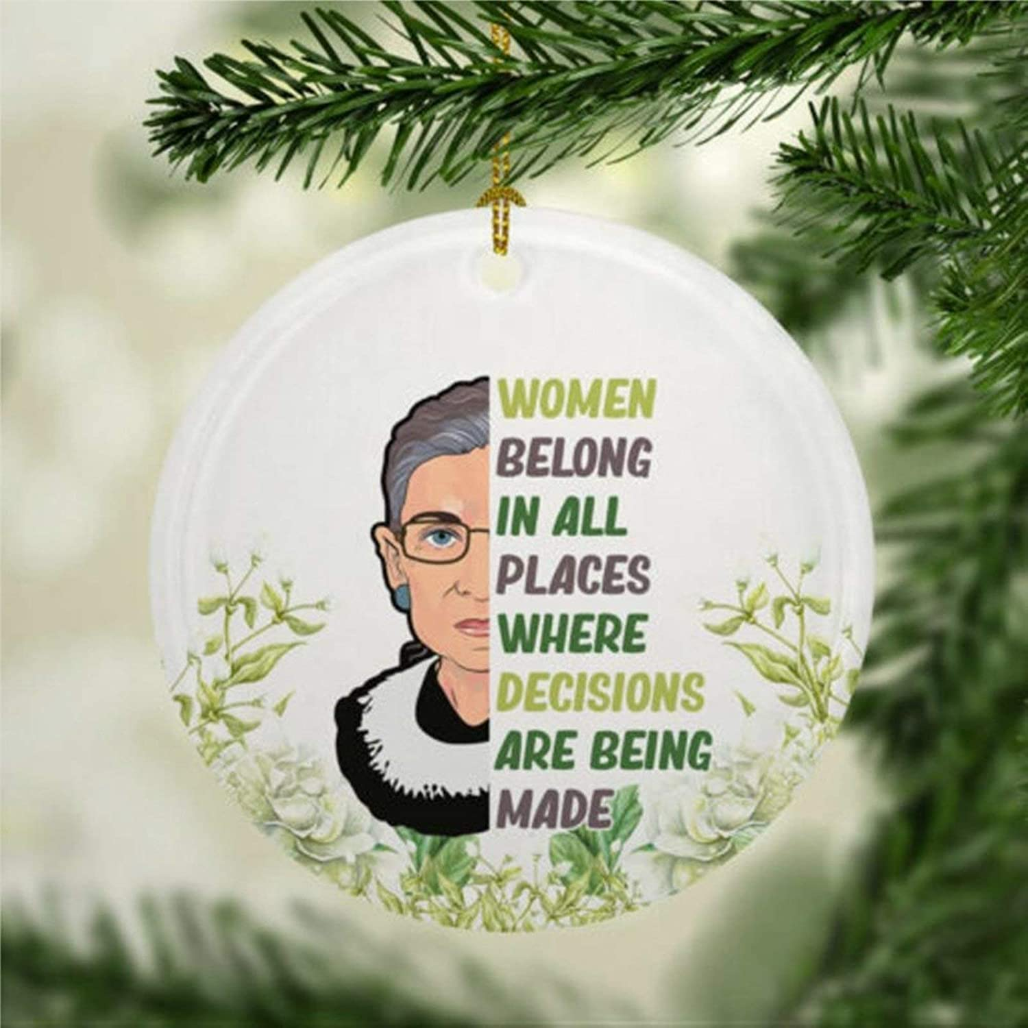 DONL9BAUER Christmas Ornament Women Belong Quote RBG Christmas Ornament Ruth Bad-er Ginsburg Holiday Tags Round Porcelain Souvenir Xmas Decor for Anniversary Christmas Tree Hanging