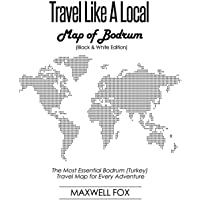 Travel Like a Local - Map of Bodrum: The Most Essential Bodrum (Turkey) Travel Map for Every Adventure