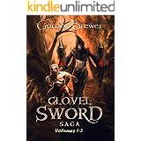 Clovel Sword Saga: Volumes 1 - 3 (Clovel Sword Series)