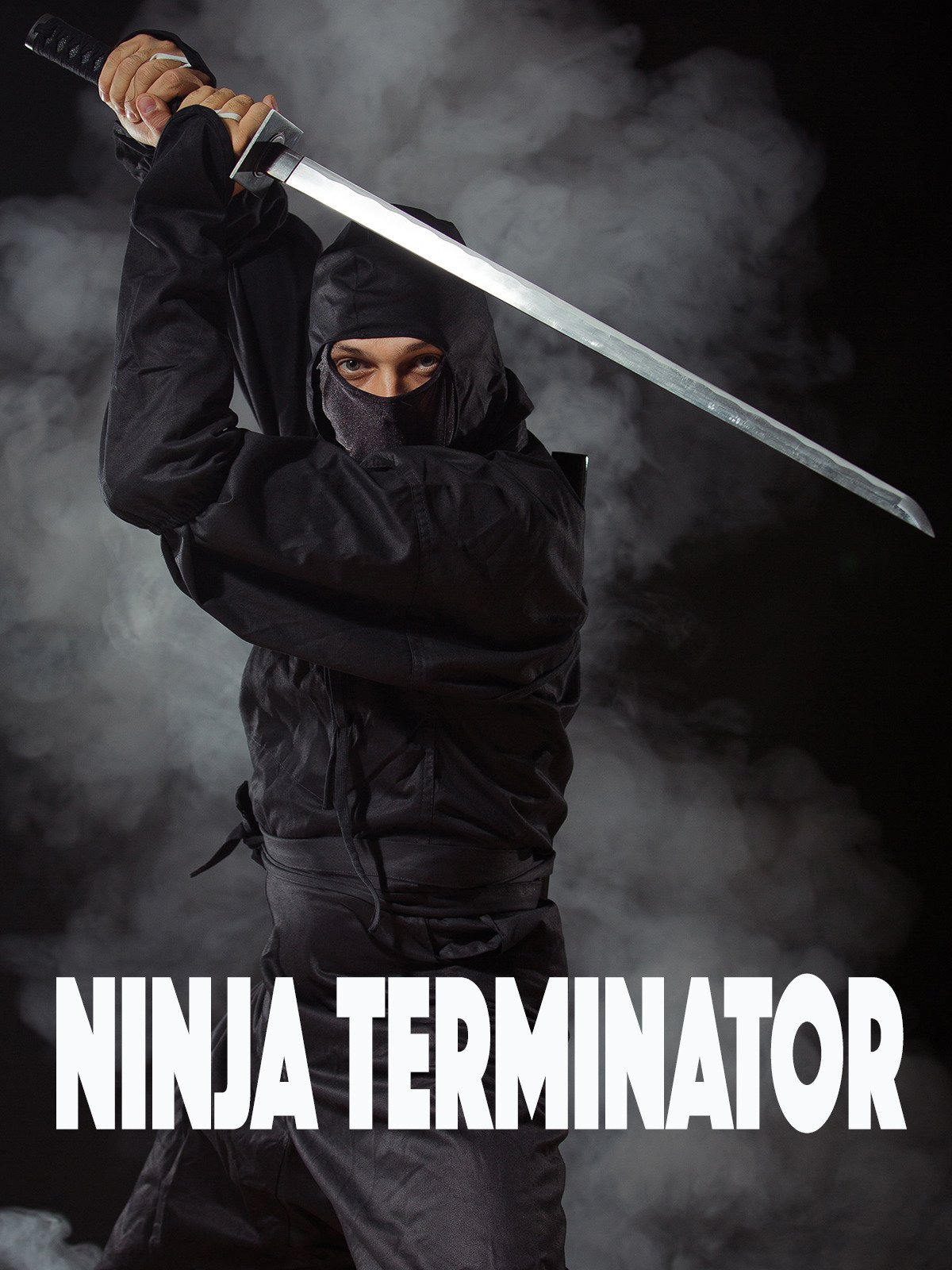 Watch Ninja Terminator | Prime Video