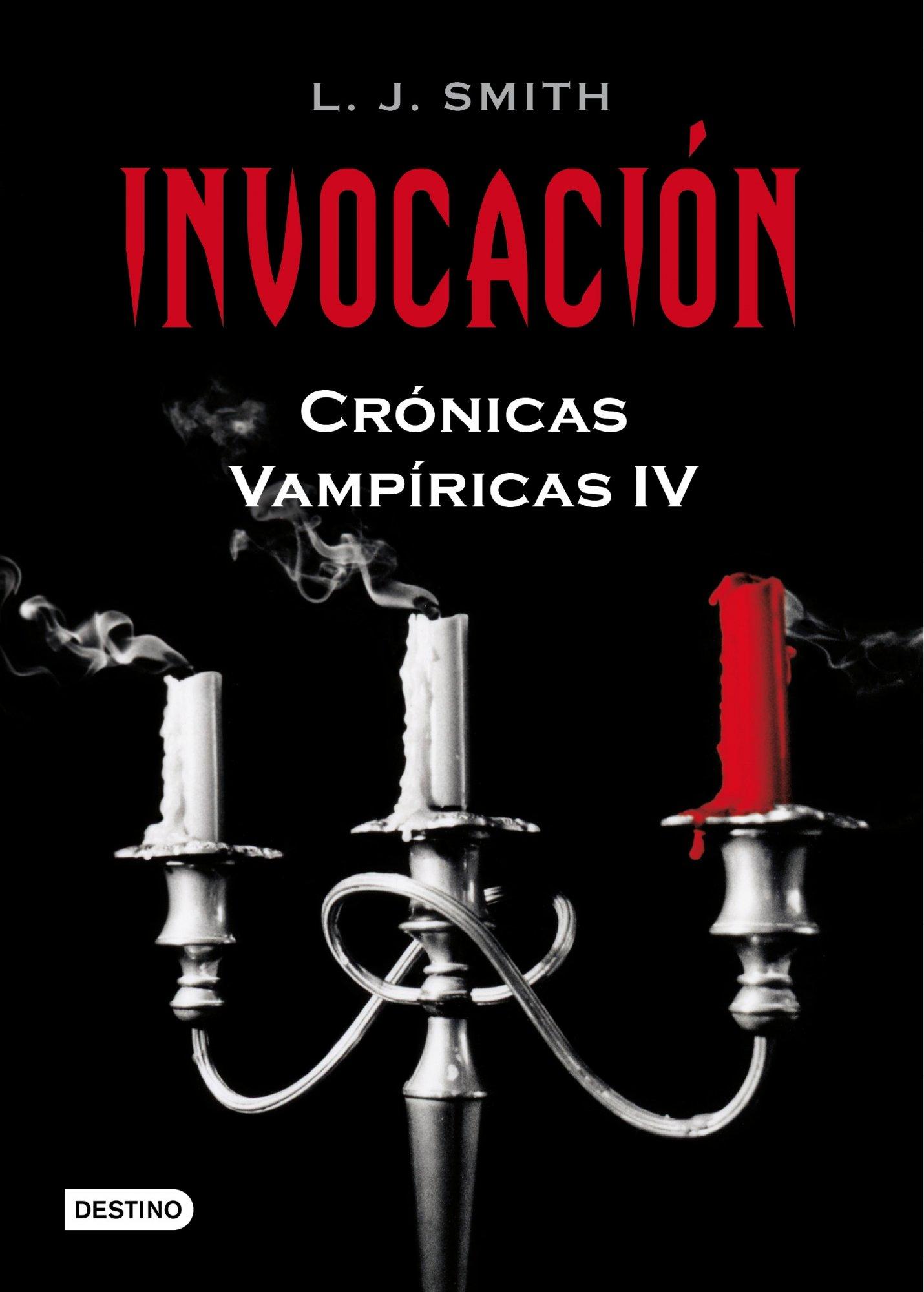 Invocación: Crónicas Vampíricas 4: Amazon.es: Smith, L. J.: Libros